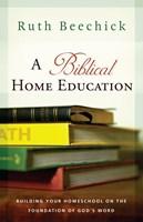 A Biblical Home Education (eBook)