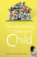 Homeschooling the Challenging Child (eBook)