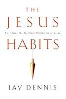 The Jesus Habits