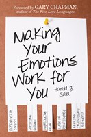 Making Your Emotions Work for You