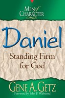 Men of Character: Daniel