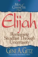 Men of Character: Elijah