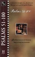 Shepherd's Notes: Psalms 51-100