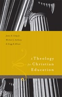 A Theology for Christian Education (eBook)