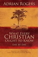 What Every Christian Ought to Know Day by Day (eBook)