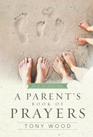 A Parent's Book of Prayers