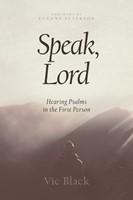 Speak, Lord