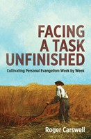 FACING A TASK UNFINISHED