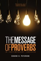 The Message of Proverbs