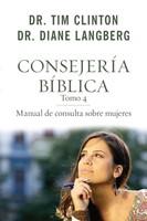 Consejería bíblica 4: Manual de consulta sobre mujeres