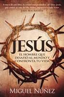 Jesús el hombre que desafió el mundo y confronta tu vida