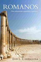 Romanos: Una orientacion expositiva y práctica