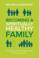 Becoming a Spiritually Healthy Family (eBook)