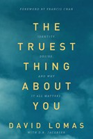 The Truest Thing about You (eBook)