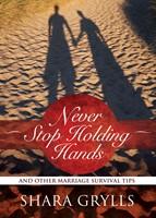 Never Stop Holding Hands (eBook)