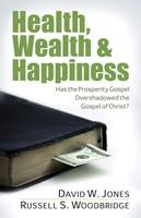 Health, Wealth & Happiness