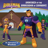 Ambushed by the Ambassador of Ignorance (An Adventure in Wisdom) (eBook)