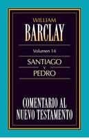 Comentario al Nuevo Testamento Vol. 14 Santiago y Pedro
