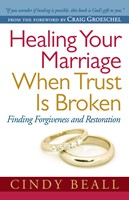 Healing Your Marriage When Trust Is Broken (Digital delivered electronically)