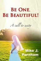 Be One, Be Beautiful!