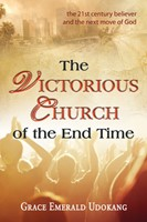 The Victorious Church of the End Time