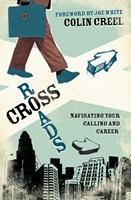 Crossroads (Foreword by Joe White)