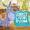 The Donkey in the Living Room