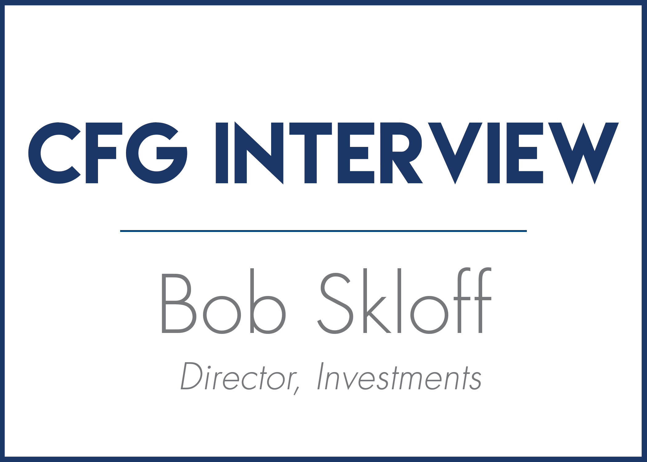 Bob Skloff Interview