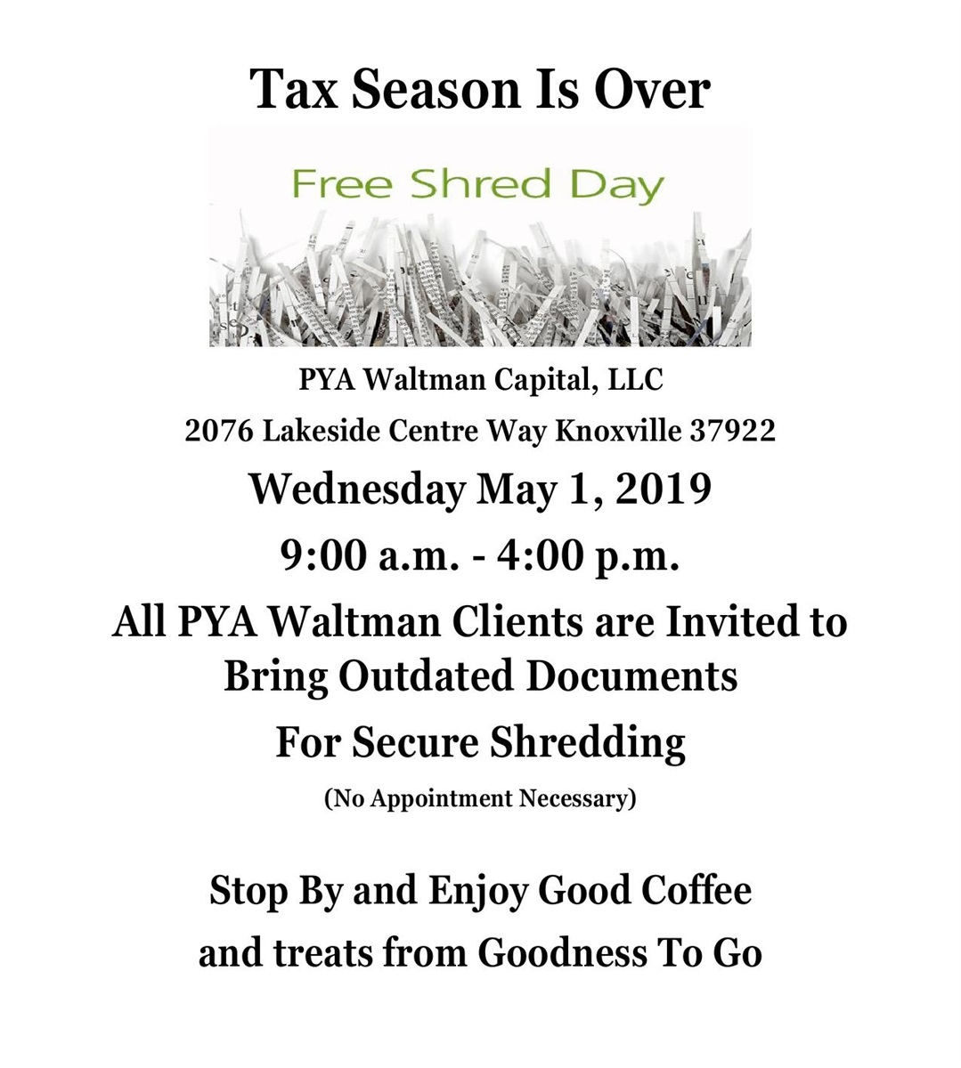 Free Shred Day — PYA Waltman Capital, LLC