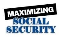 Maximizing Your Social Security