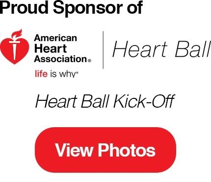 Proud Sponsor of the American Heart Association Heart Ball