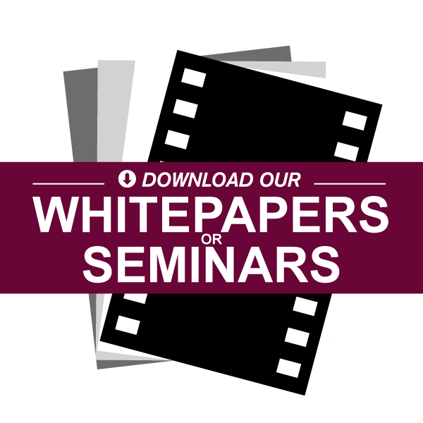 Download Our Free Whitepapers or Seminars