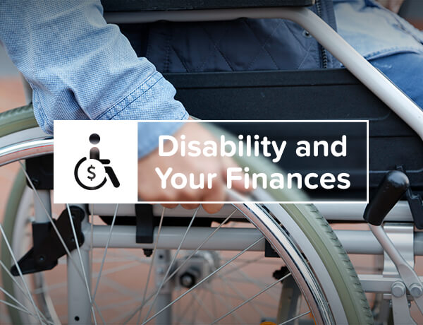Disability and Your Finances