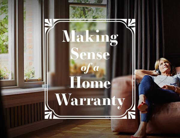 Making Sense Of A Home Warranty