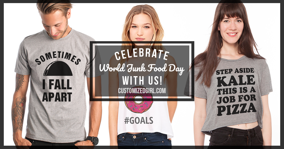 Foodie Shirts for World Junk Food Day