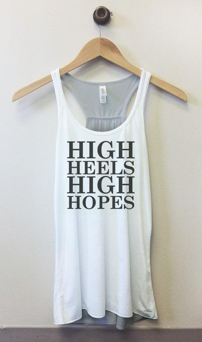 High Heels High Hopes