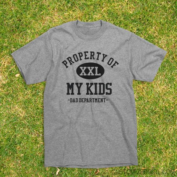 Property Of My Kids Dad