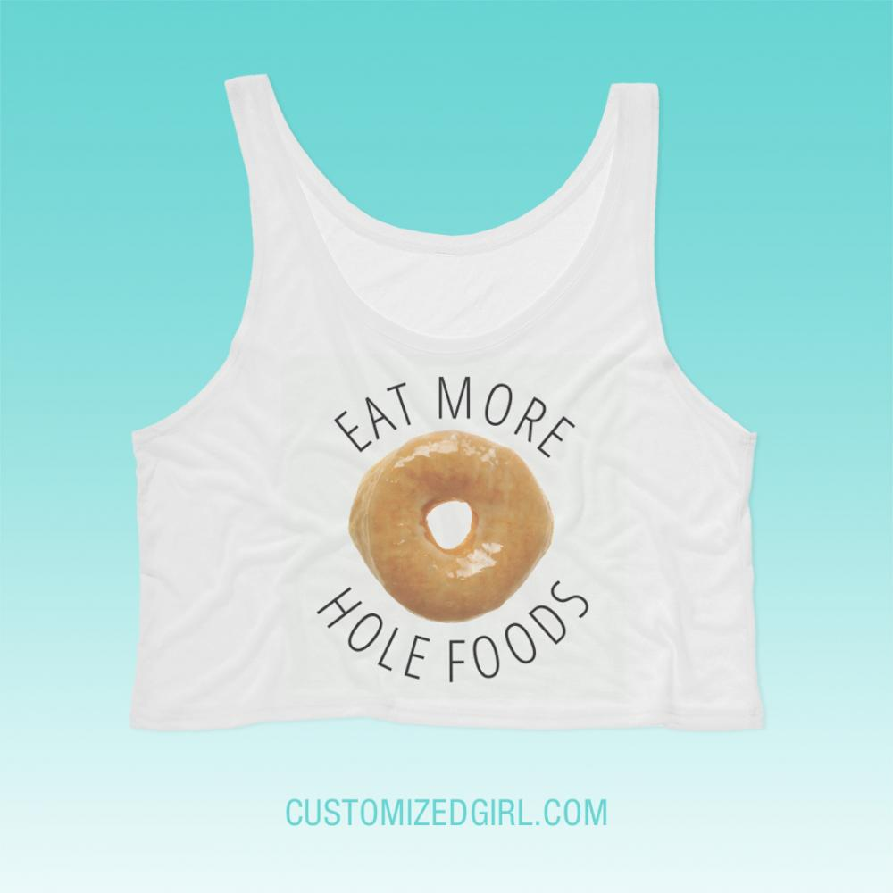 Eat More Hole Foods
