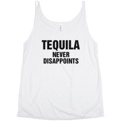 Tequila Never Disappoints