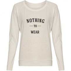 """""""NOTHING TO WEAR pullover"""