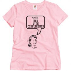 Spoil Her With Compliments LBGT 1
