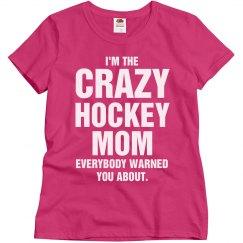 Crazy Hockey Mom