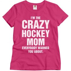 Crazy Hockey Mom