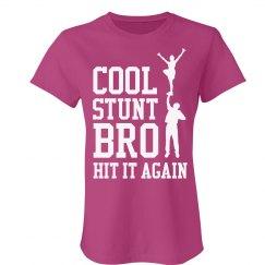 Cheer Cool Stunt Bro