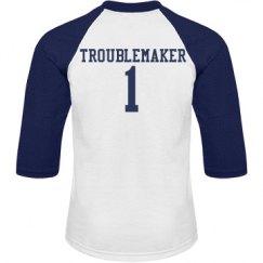Troublemaker 1