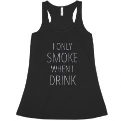 Only Smoke When I Drink