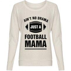 No Drama Just A Football Mama