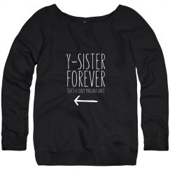 Y-Sister Forever