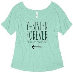 Y-Sister Forever