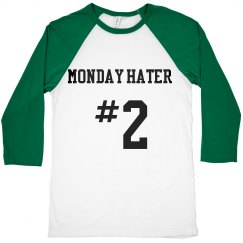 Monday hater #2